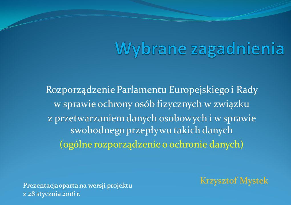 Wybrane zagadnienia Rozporządzenie Parlamentu Europejskiego i Rady