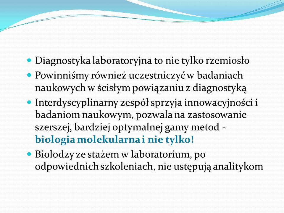 Diagnostyka laboratoryjna to nie tylko rzemiosło