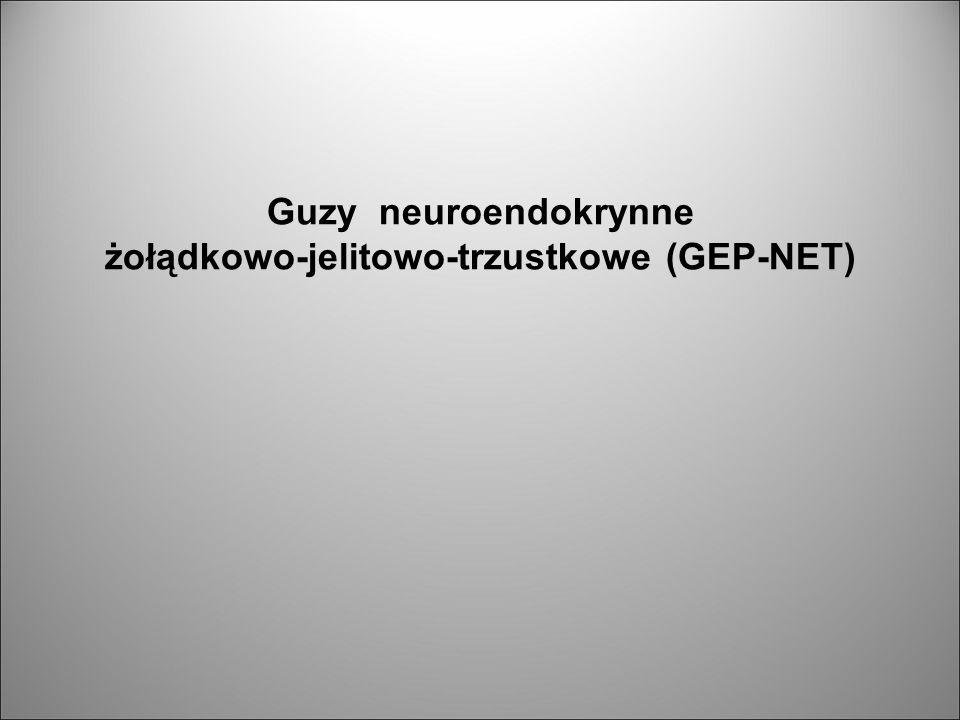 żołądkowo-jelitowo-trzustkowe (GEP-NET)
