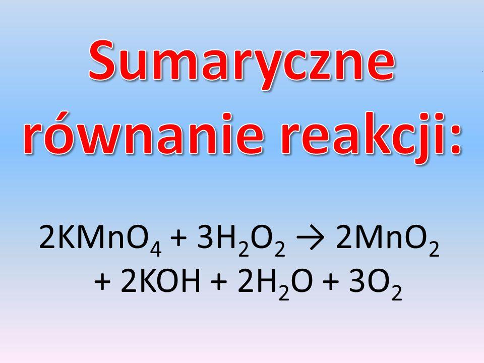 Sumaryczne równanie reakcji: