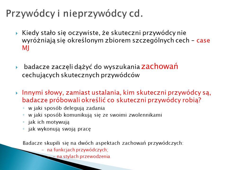 Przywódcy i nieprzywódcy cd.