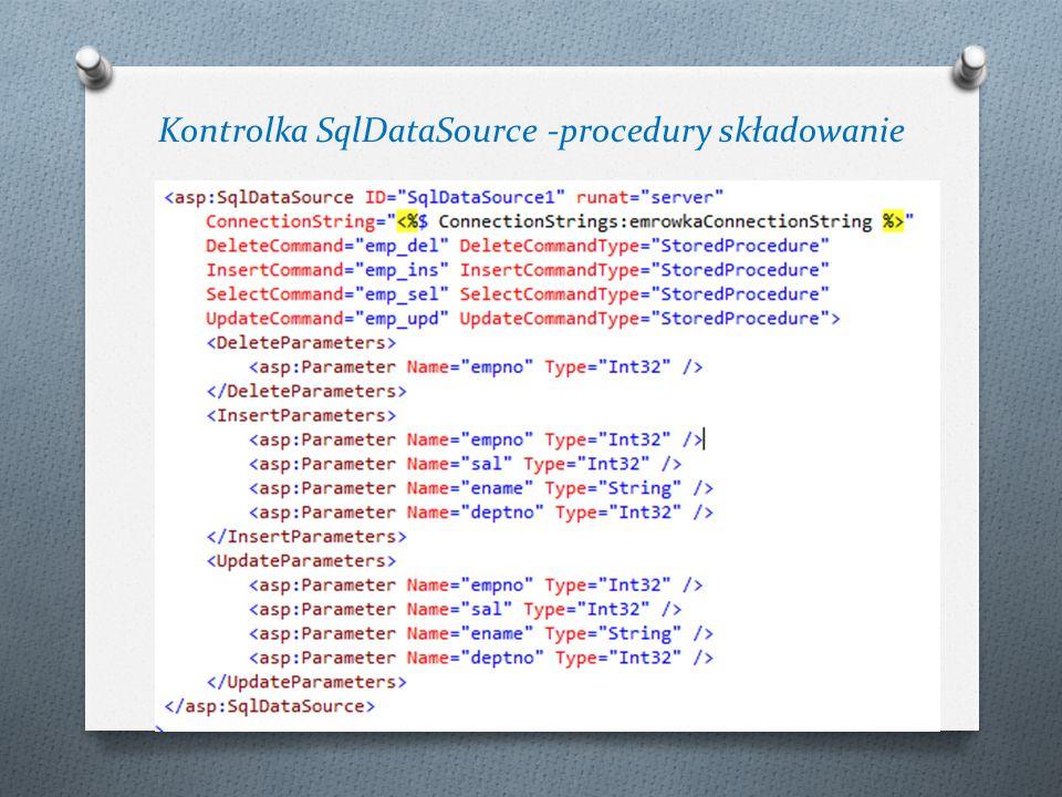 Kontrolka SqlDataSource -procedury składowanie