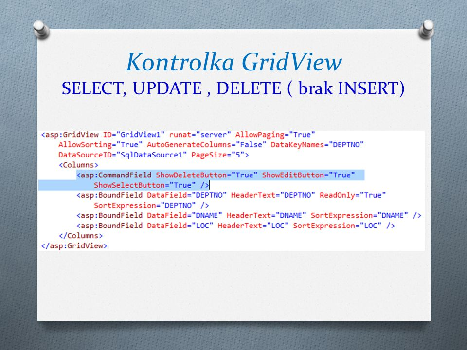 Kontrolka GridView SELECT, UPDATE , DELETE ( brak INSERT)