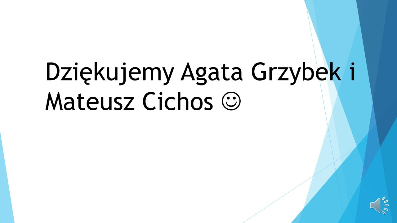 Dziękujemy Agata Grzybek i Mateusz Cichos 