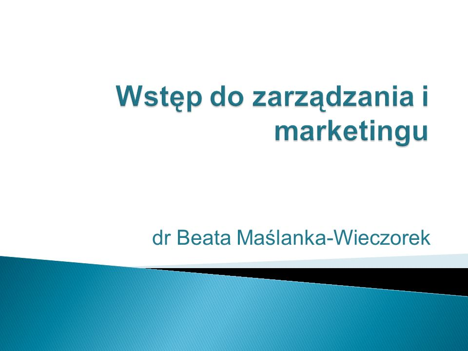 Wstęp do zarządzania i marketingu