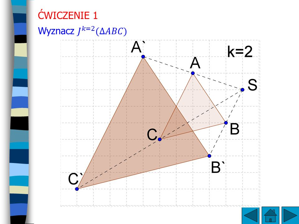 ĆWICZENIE 1 Wyznacz 𝐽 𝑘=2 (∆𝐴𝐵𝐶)