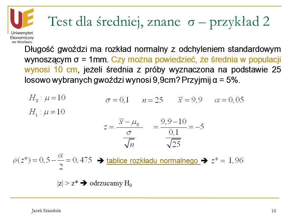 Test dla średniej, znane σ – przykład 2