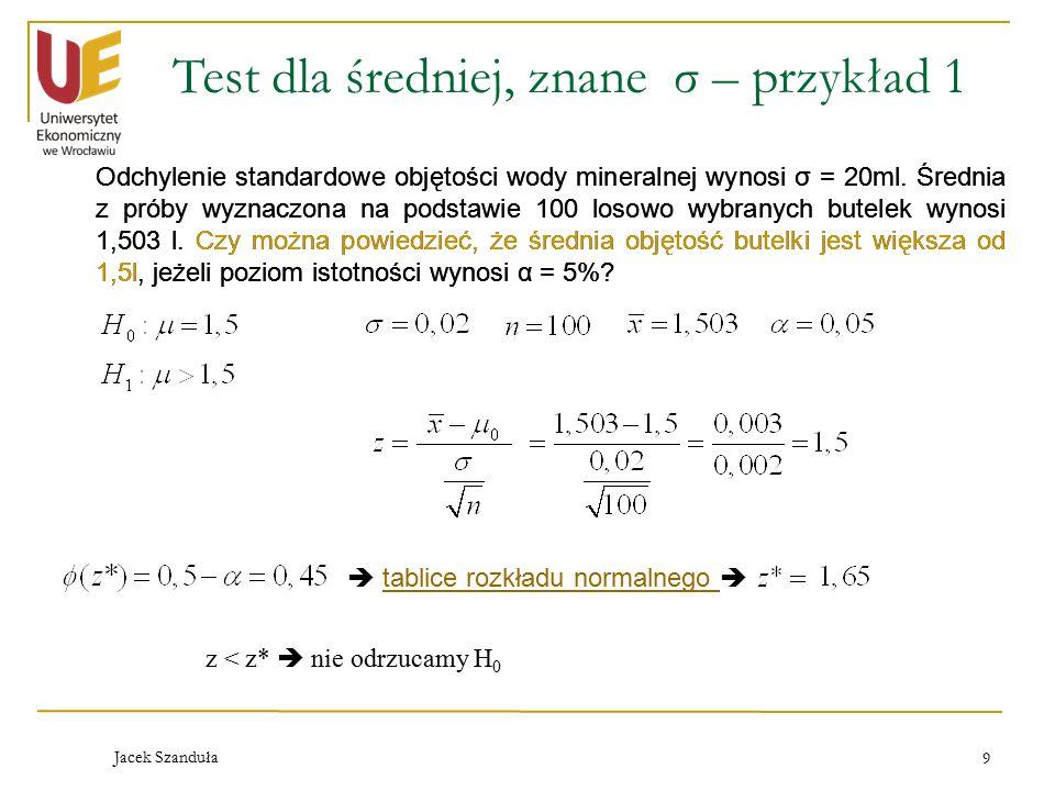 Test dla średniej, znane σ – przykład 1