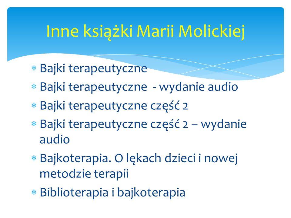 Inne książki Marii Molickiej