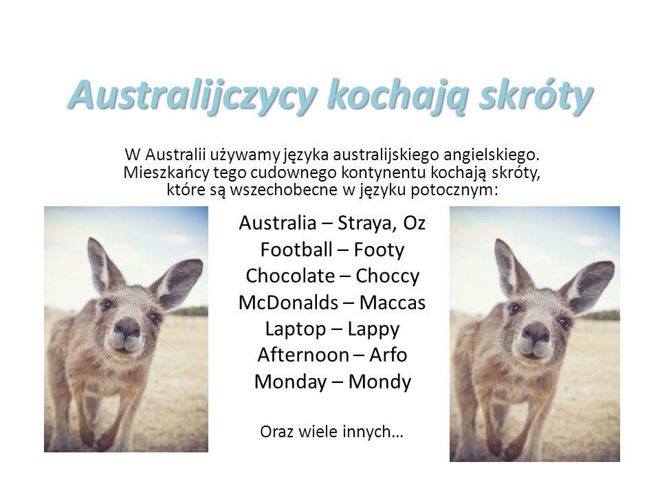 Australijczycy kochają skróty