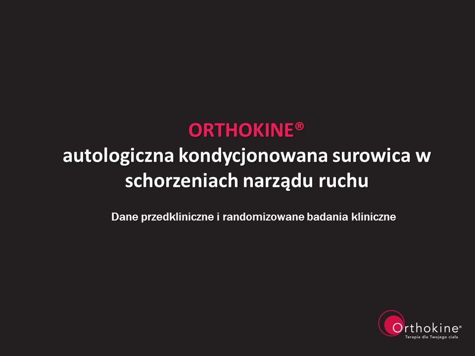 Orthokine® autologiczna kondycjonowana surowica w schorzeniach narządu ruchu