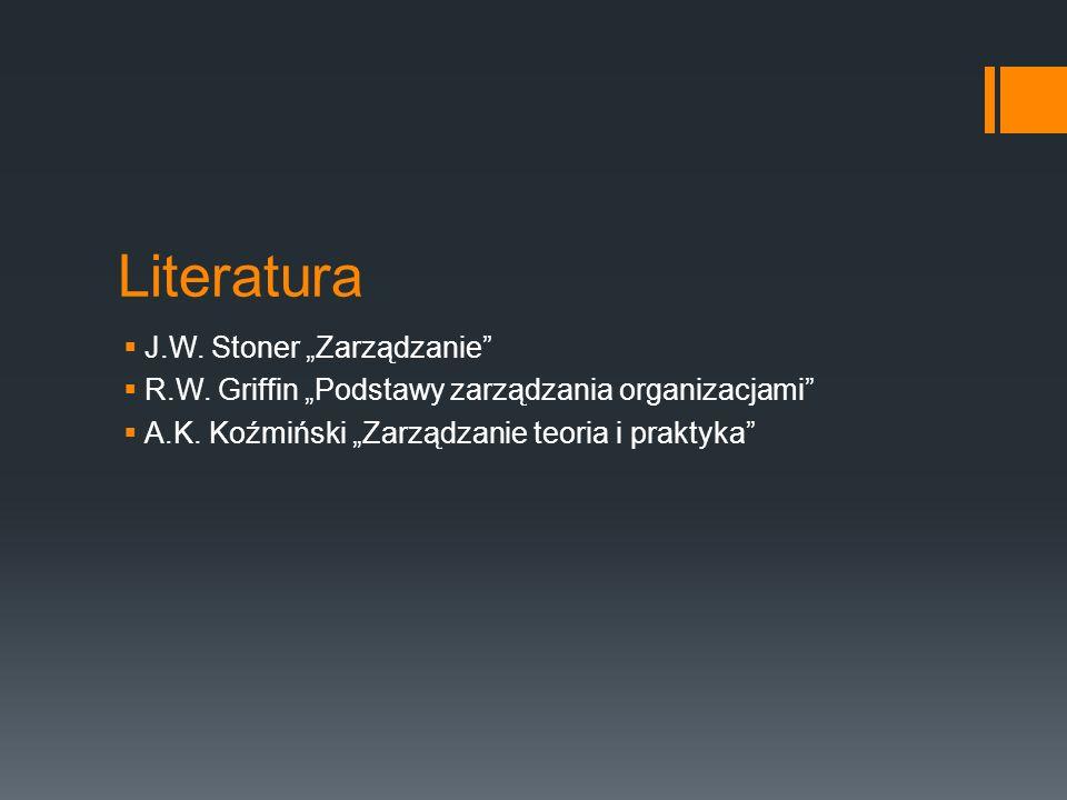 """Literatura J.W. Stoner """"Zarządzanie"""