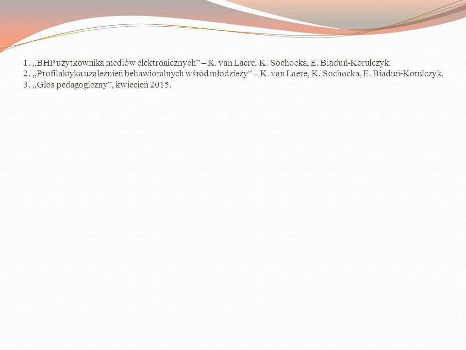 """1. """"BHP użytkownika mediów elektronicznych – K. van Laere, K"""