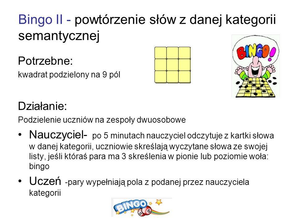 Bingo II - powtórzenie słów z danej kategorii semantycznej
