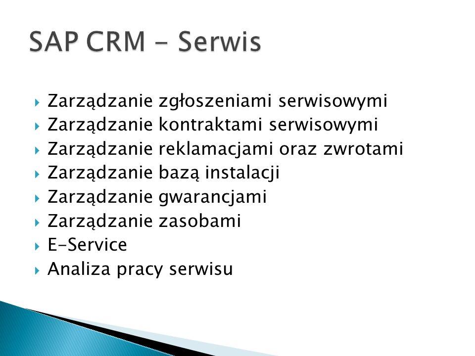 SAP CRM - Serwis Zarządzanie zgłoszeniami serwisowymi