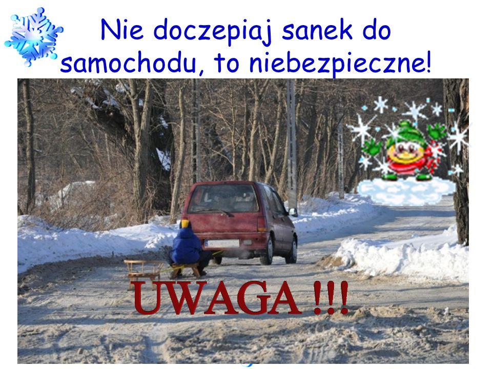Nie doczepiaj sanek do samochodu, to niebezpieczne!