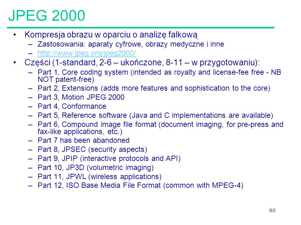 JPEG 2000 Kompresja obrazu w oparciu o analizę falkową