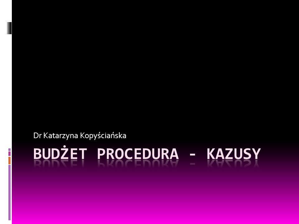 BUDŻET PROCEDURA - KAZUSY