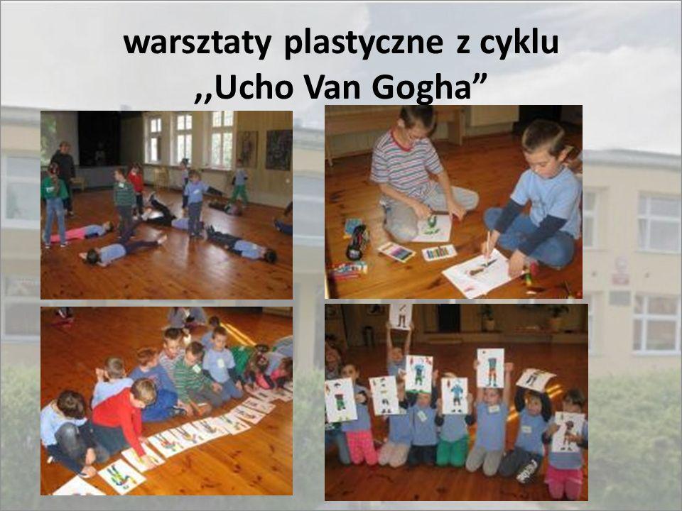 warsztaty plastyczne z cyklu ,,Ucho Van Gogha