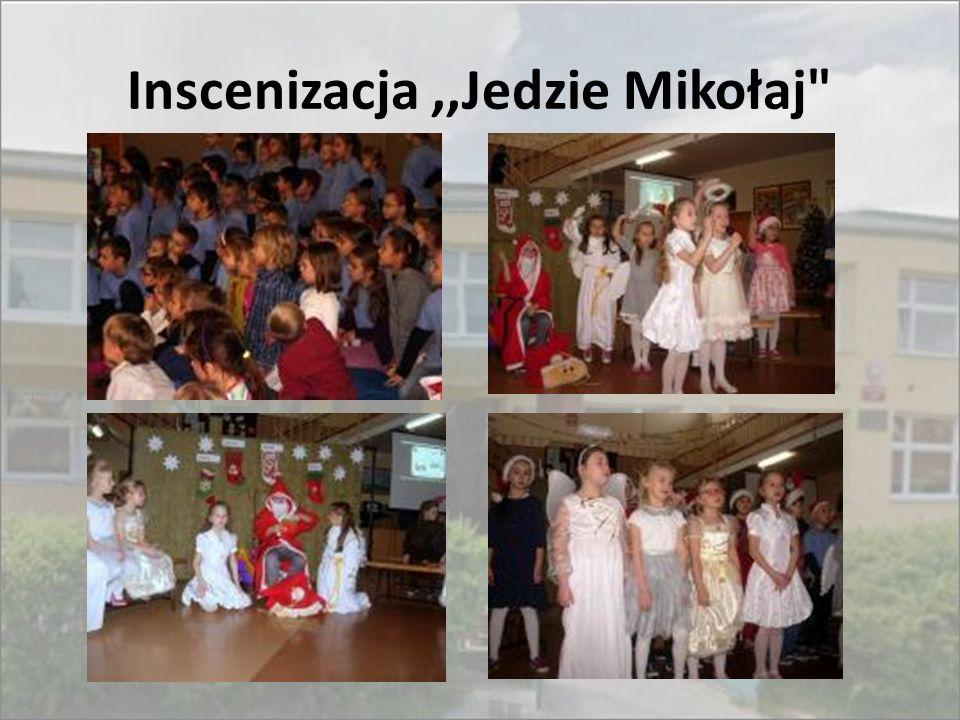 Inscenizacja ,,Jedzie Mikołaj