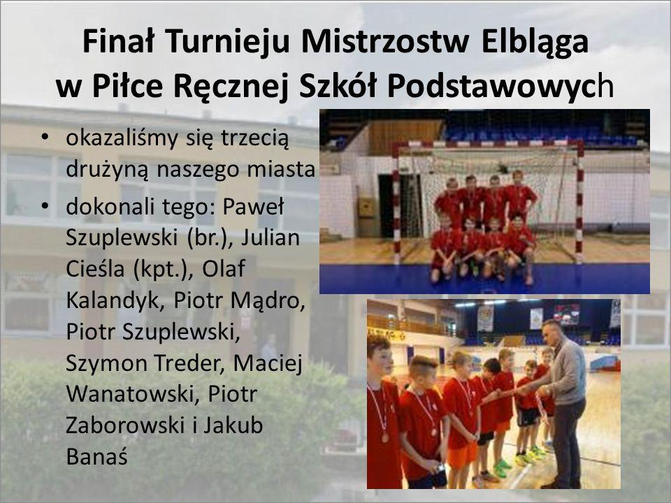 Finał Turnieju Mistrzostw Elbląga w Piłce Ręcznej Szkół Podstawowych