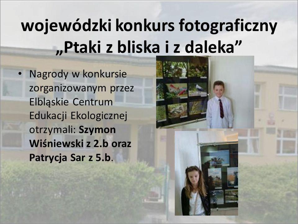 """wojewódzki konkurs fotograficzny """"Ptaki z bliska i z daleka"""