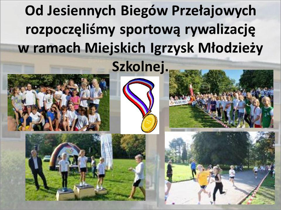 Od Jesiennych Biegów Przełajowych rozpoczęliśmy sportową rywalizację w ramach Miejskich Igrzysk Młodzieży Szkolnej.