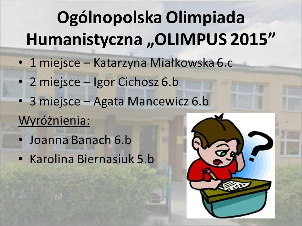 "Ogólnopolska Olimpiada Humanistyczna ""OLIMPUS 2015"