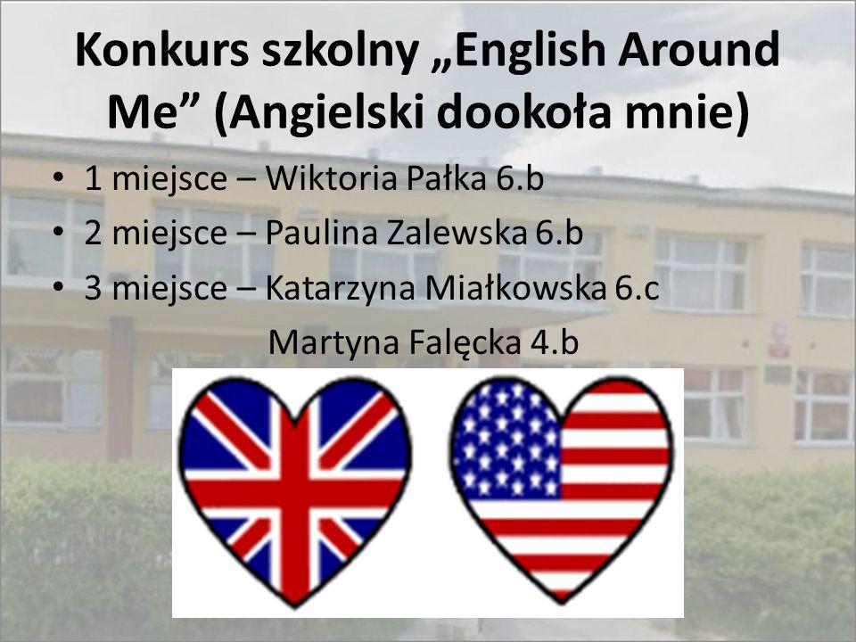 """Konkurs szkolny """"English Around Me (Angielski dookoła mnie)"""