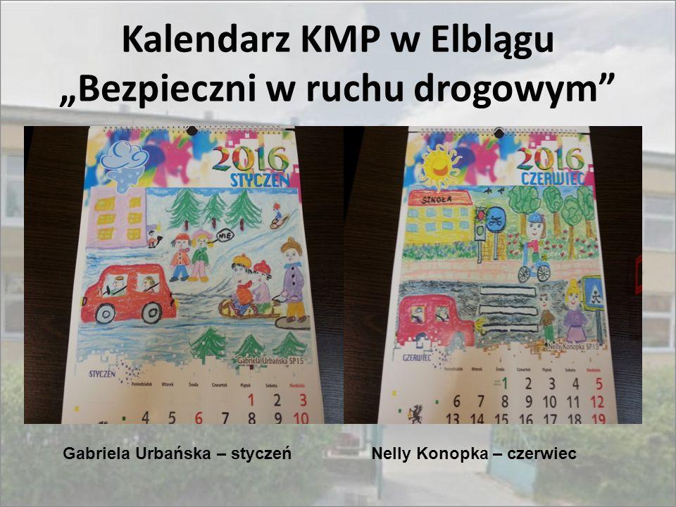 """Kalendarz KMP w Elblągu """"Bezpieczni w ruchu drogowym"""