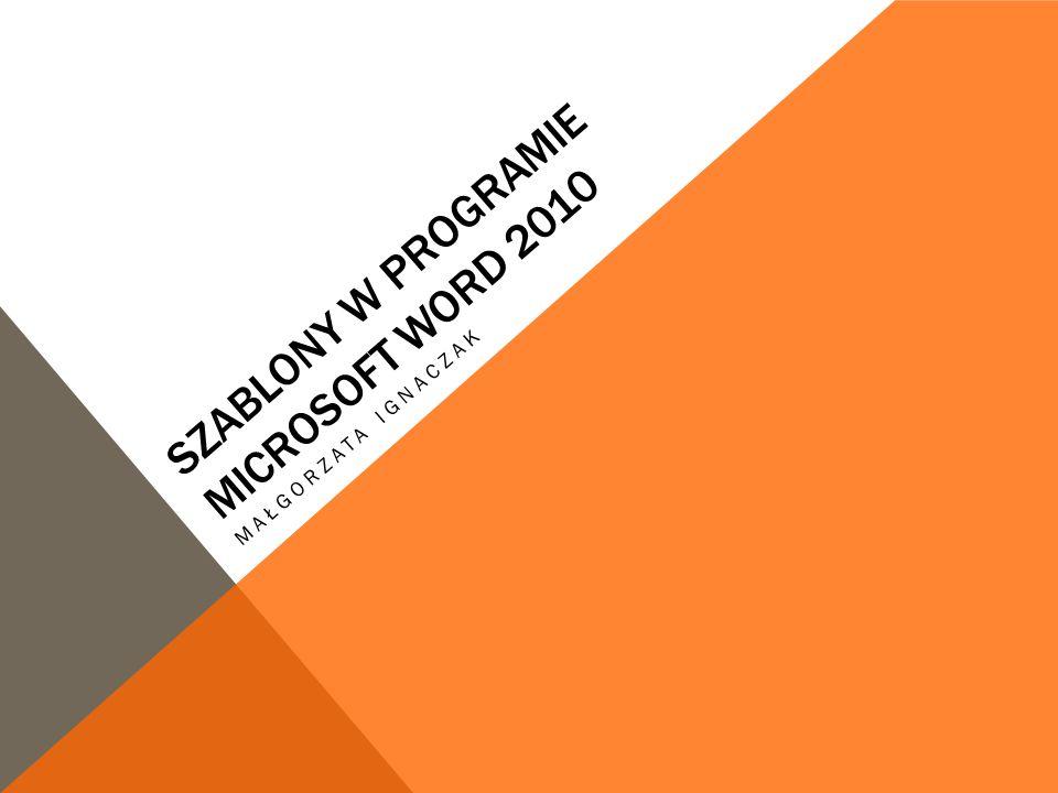 Szablony w programie microsoft word 2010