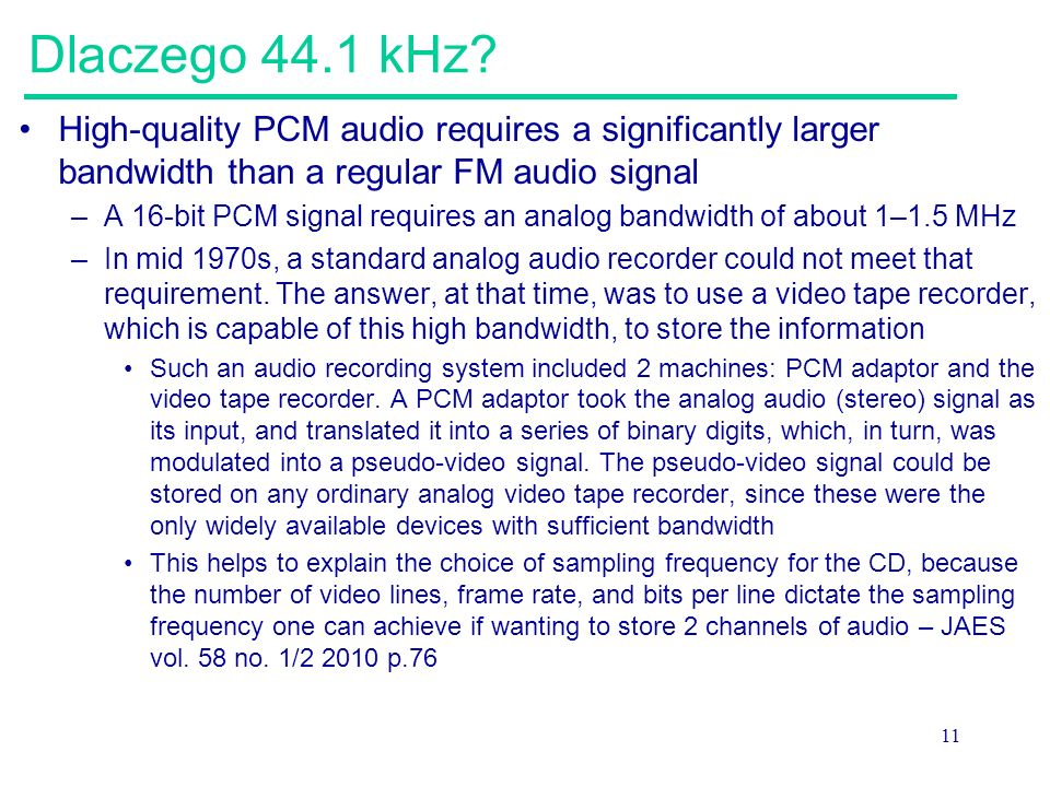 Dlaczego 44.1 kHz High-quality PCM audio requires a significantly larger bandwidth than a regular FM audio signal.