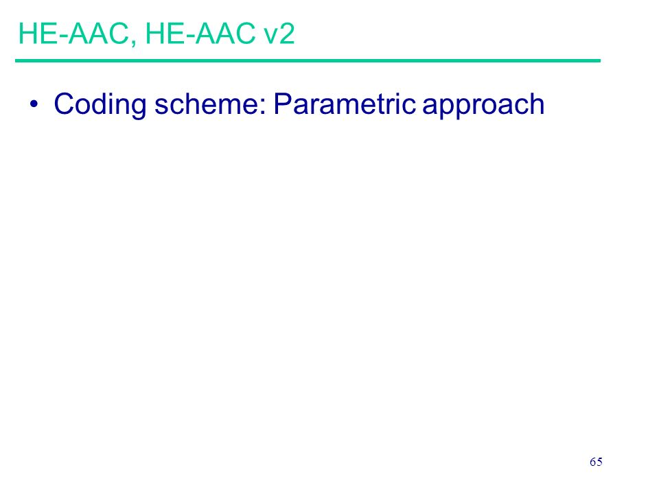 HE-AAC, HE-AAC v2 Coding scheme: Parametric approach