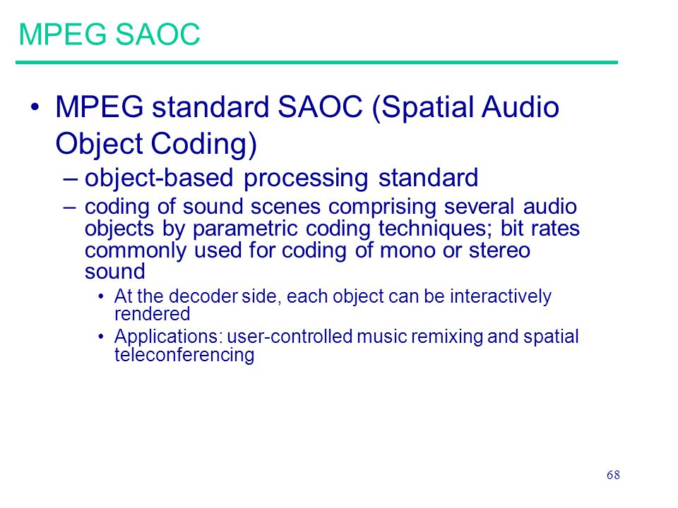 MPEG standard SAOC (Spatial Audio Object Coding)