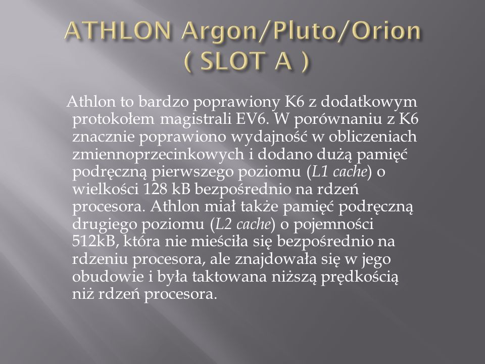 ATHLON Argon/Pluto/Orion ( SLOT A )