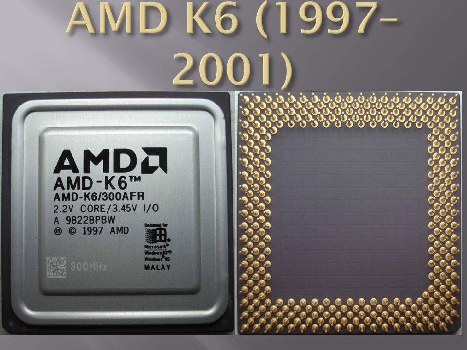 AMD K6 (1997– 2001)