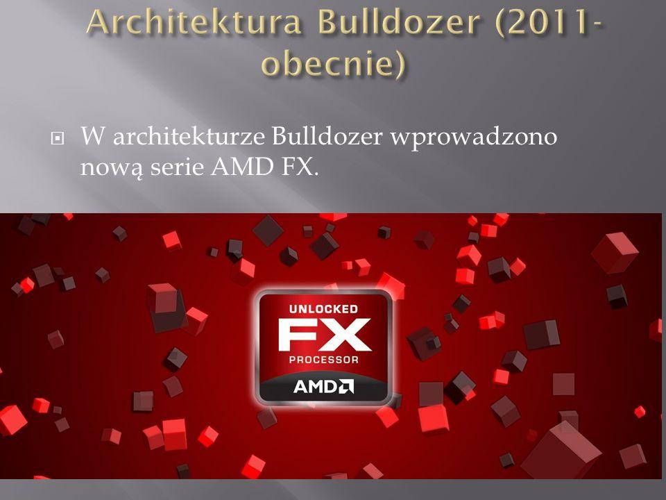 Architektura Bulldozer (2011- obecnie)