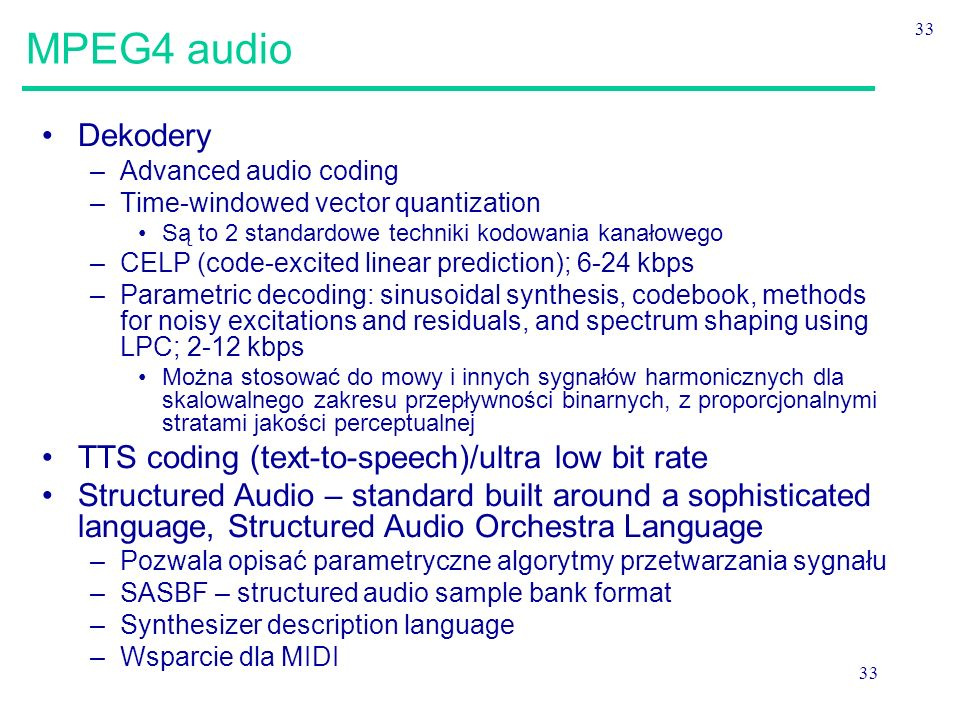 MPEG4 audio Dekodery TTS coding (text-to-speech)/ultra low bit rate