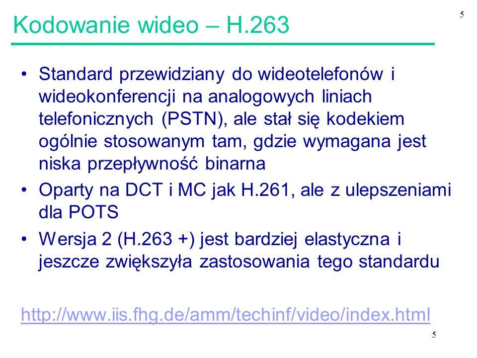 Kodowanie wideo – H.263 5.
