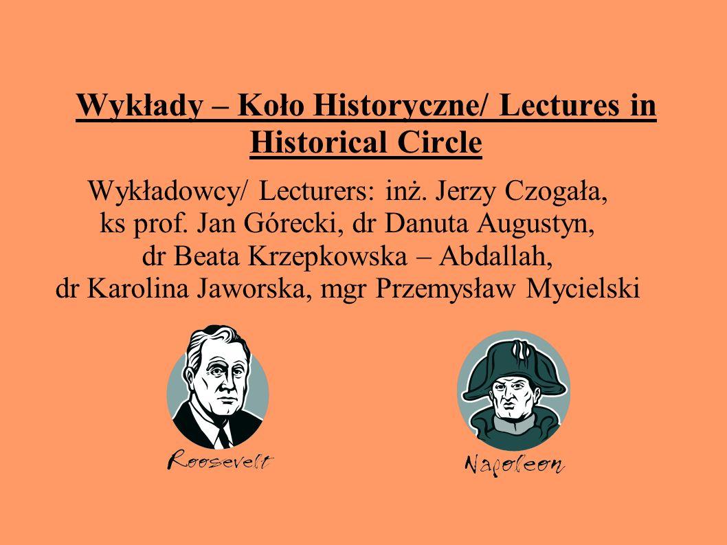 Wykłady – Koło Historyczne/ Lectures in Historical Circle