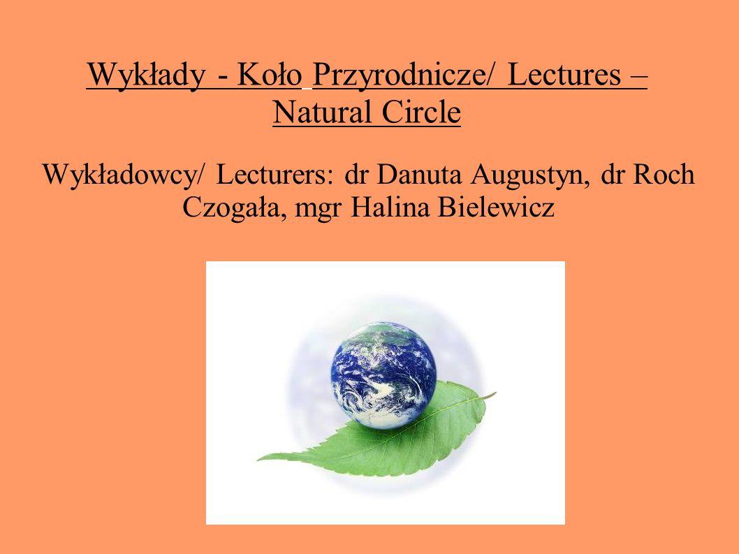 Wykłady - Koło Przyrodnicze/ Lectures – Natural Circle
