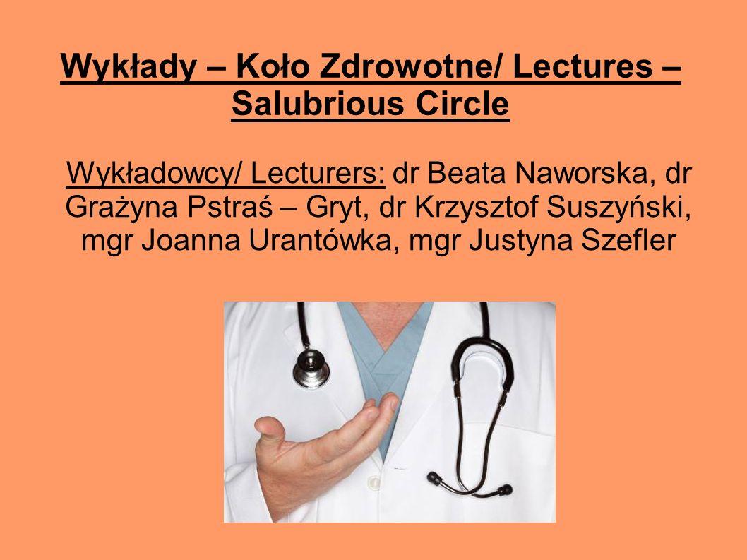 Wykłady – Koło Zdrowotne/ Lectures – Salubrious Circle