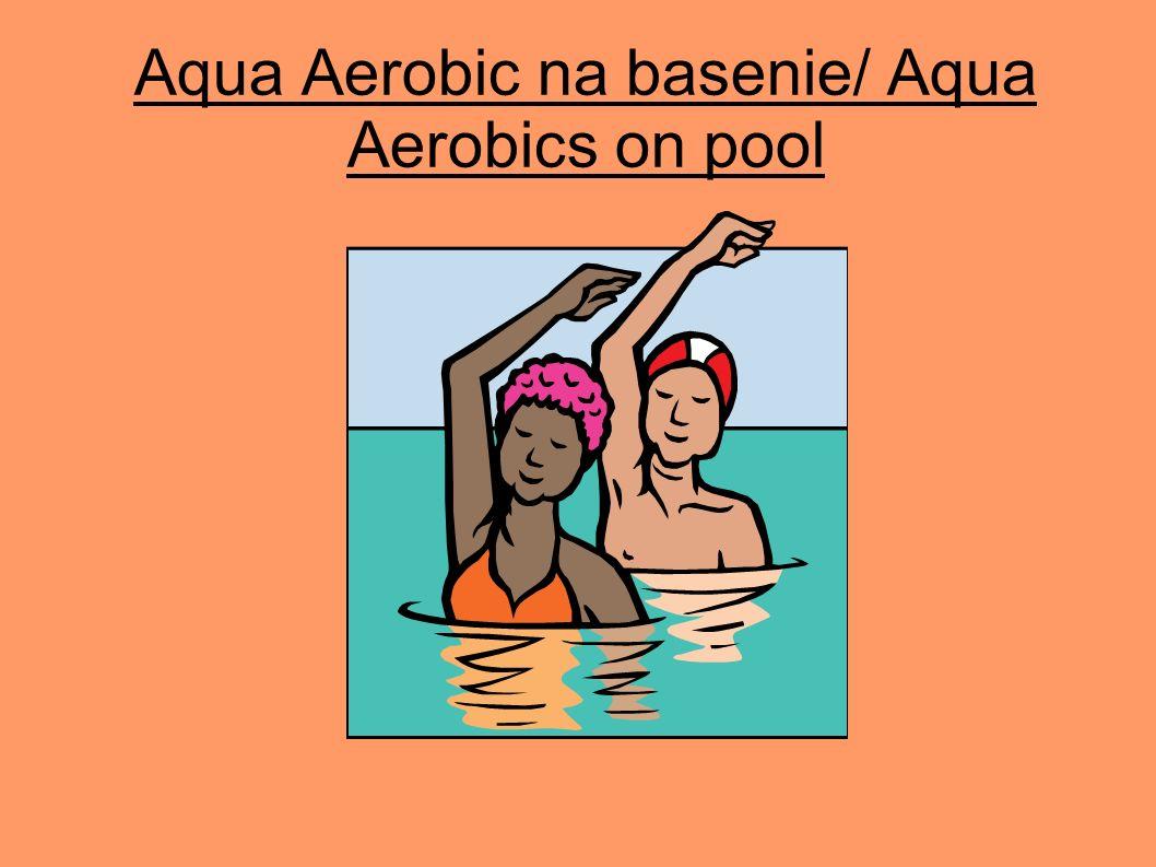 Aqua Aerobic na basenie/ Aqua Aerobics on pool