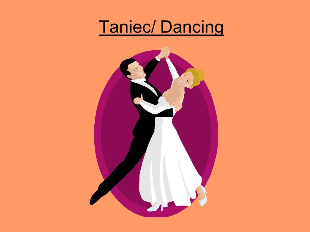 Taniec/ Dancing