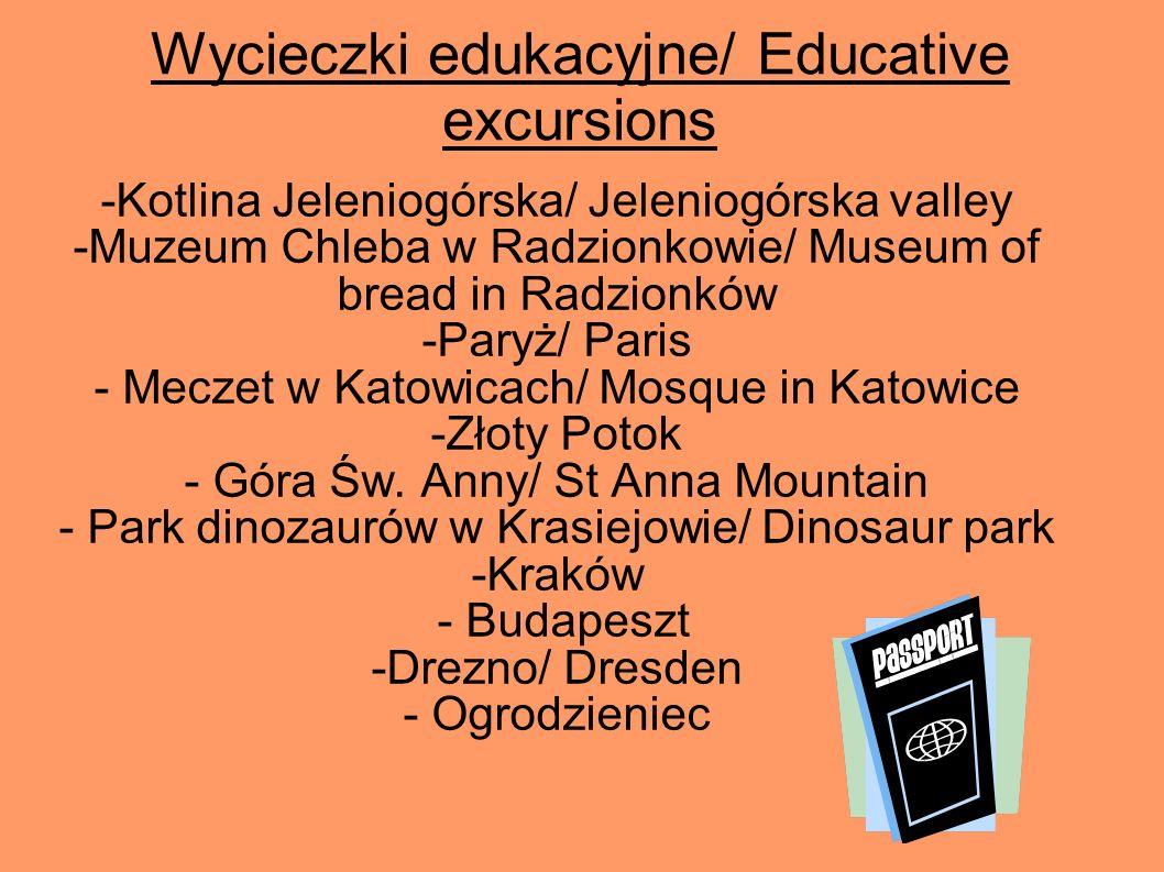 Wycieczki edukacyjne/ Educative excursions