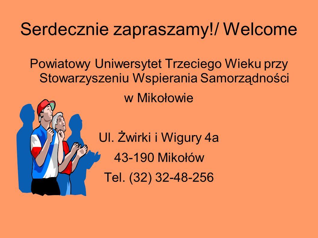 Serdecznie zapraszamy!/ Welcome