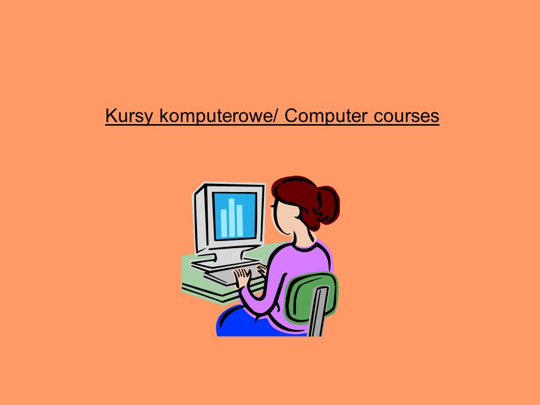 Kursy komputerowe/ Computer courses
