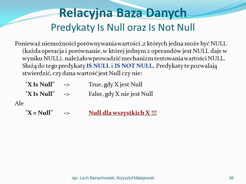Relacyjna Baza Danych Predykaty Is Null oraz Is Not Null