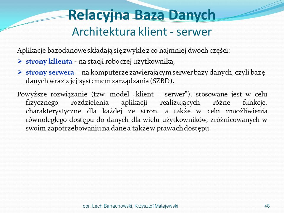 Relacyjna Baza Danych Architektura klient - serwer