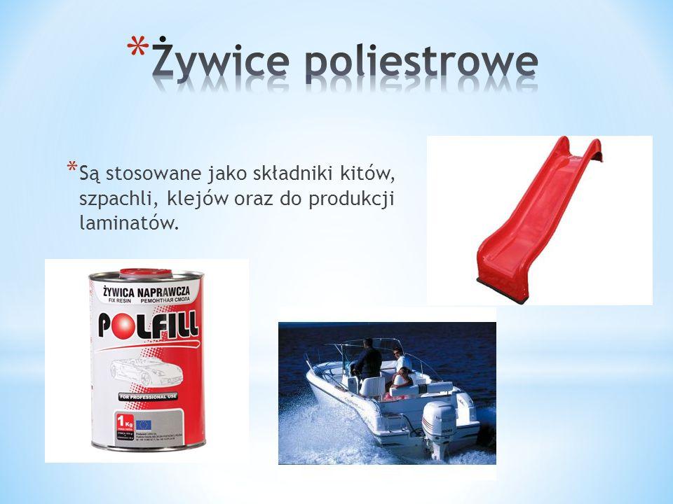 Żywice poliestrowe Są stosowane jako składniki kitów, szpachli, klejów oraz do produkcji laminatów.